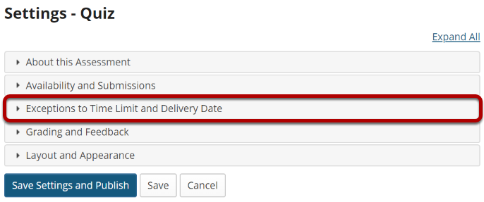 In the assessment Settings page, click Exceptions to Time Limit and Delivery Date.png