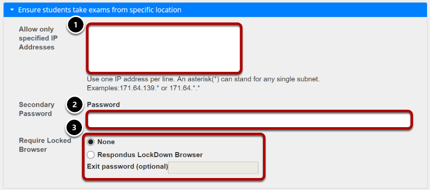 Exam security by location or password (Optional).png